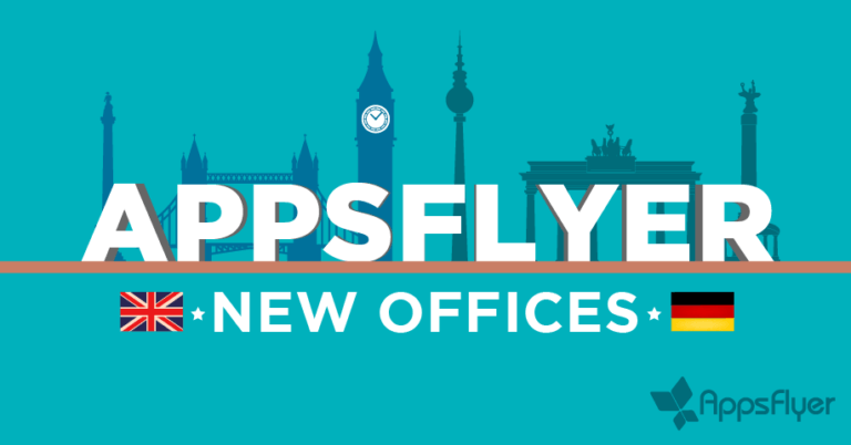 AppsFlyer Has Landed in London and Berlin