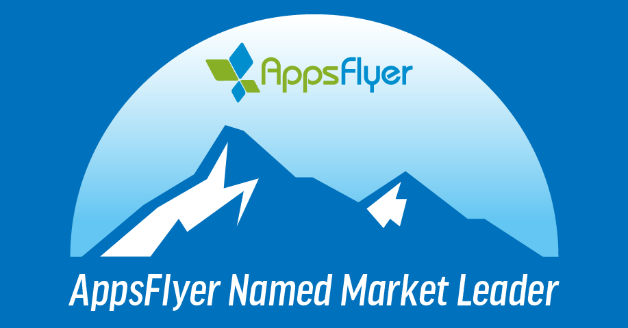 AppsFlyer Named Market Leader in Mobile Attribution and Marketing Analytics