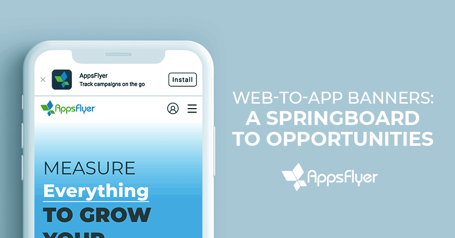 AppsFlyer's Web-to-App Banners