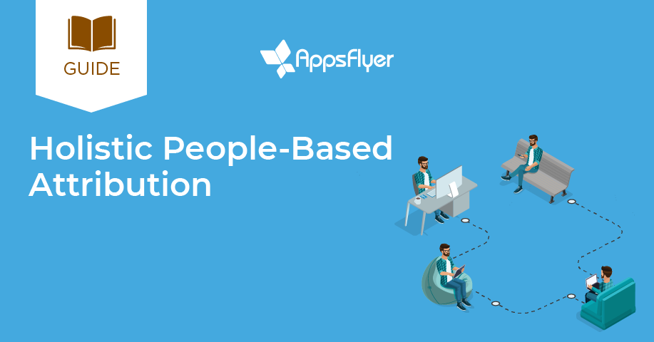 holistic people-based attribution