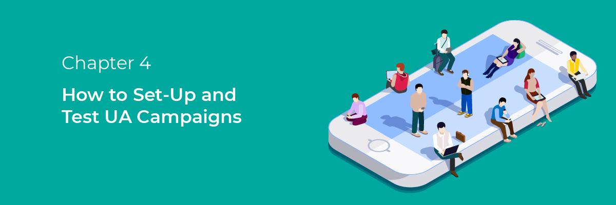 set up test user acquisition campaigns