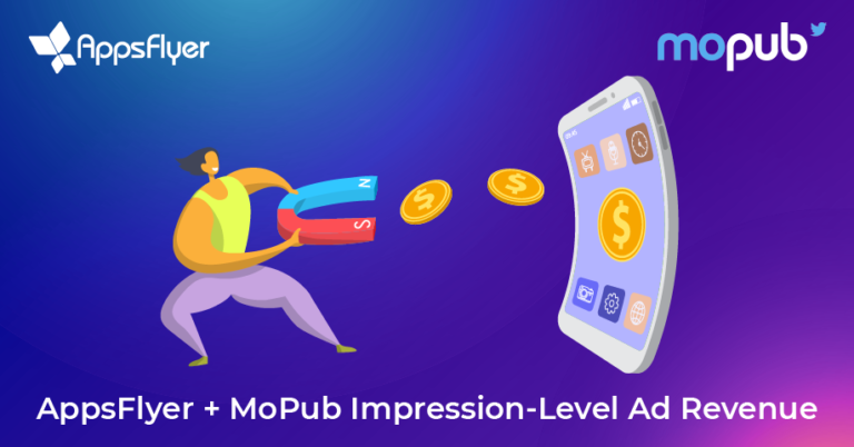 AppsFlyer Partners with MoPub to Deliver New Impression-Level Ad Revenue Reporting