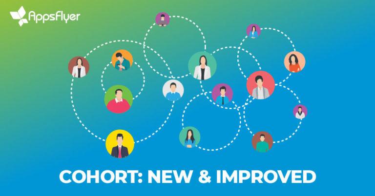 AppsFlyer's New Cohort 3.0