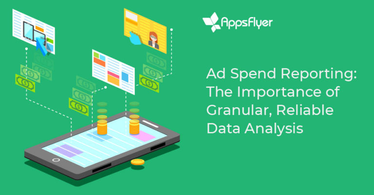AppsFlyer's Ad Spend Reporting Feature