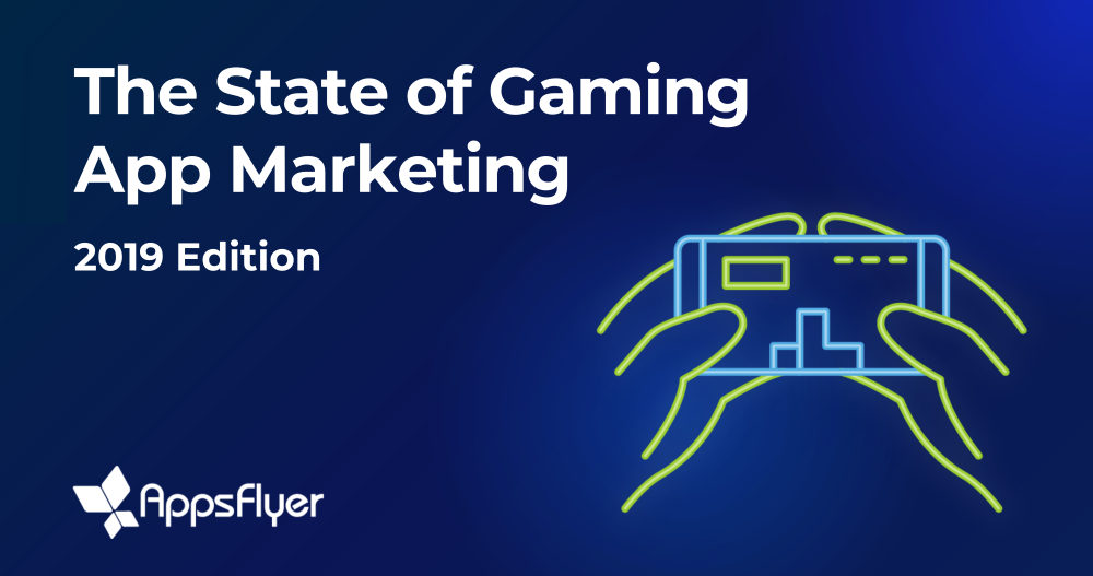 what is the state of gaming app marketing in 2019