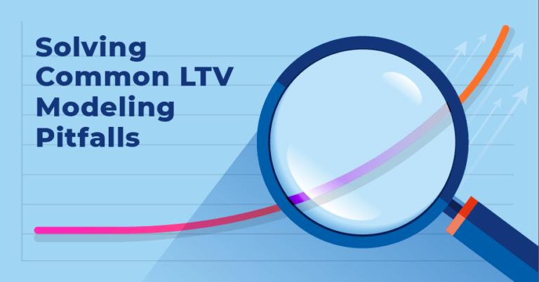 solving common LTV modeling pitfalls