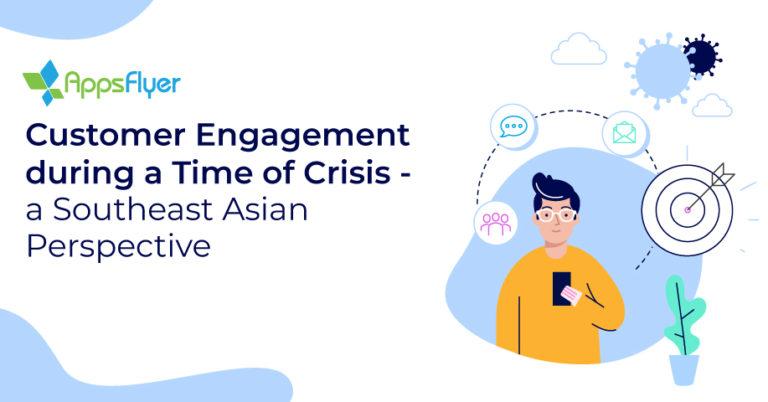 Customer-engagement-SEA-AppsFlyer
