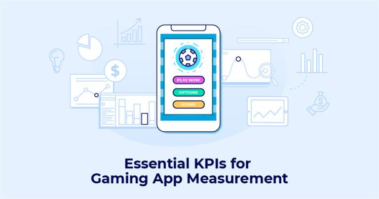 essential gaming app marketing KPIs