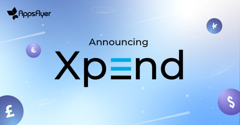 Announcing Xpend: AppsFlyer' cost aggregation product