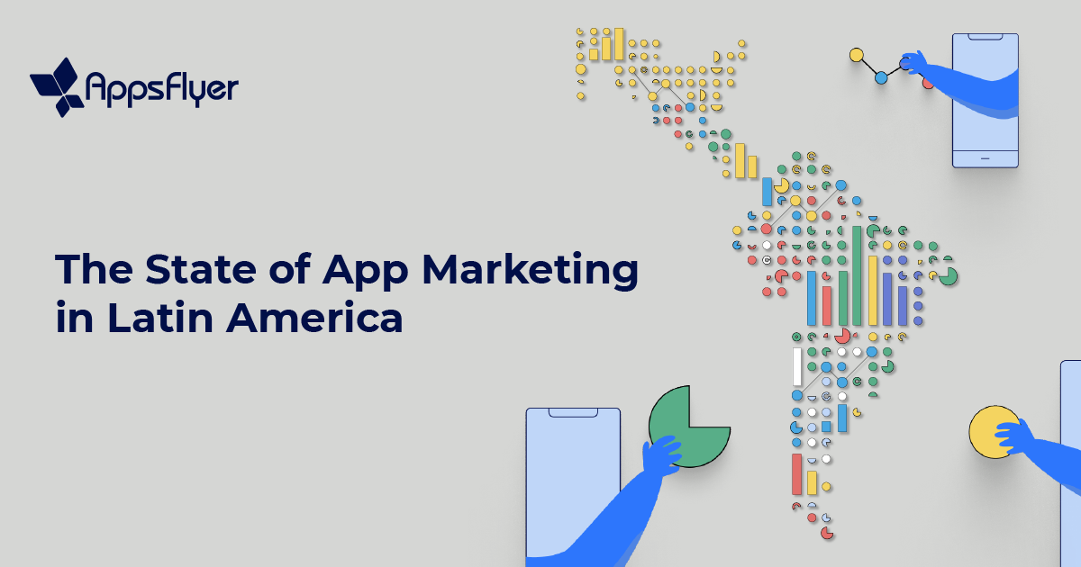 mobile apps marketing latin america report