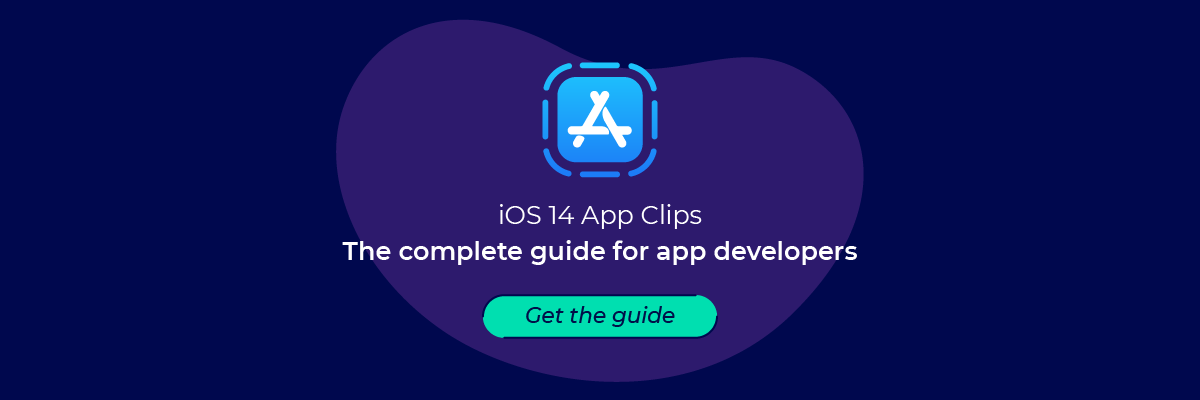 ios 14 app clips appsflyers complete guide for app developers