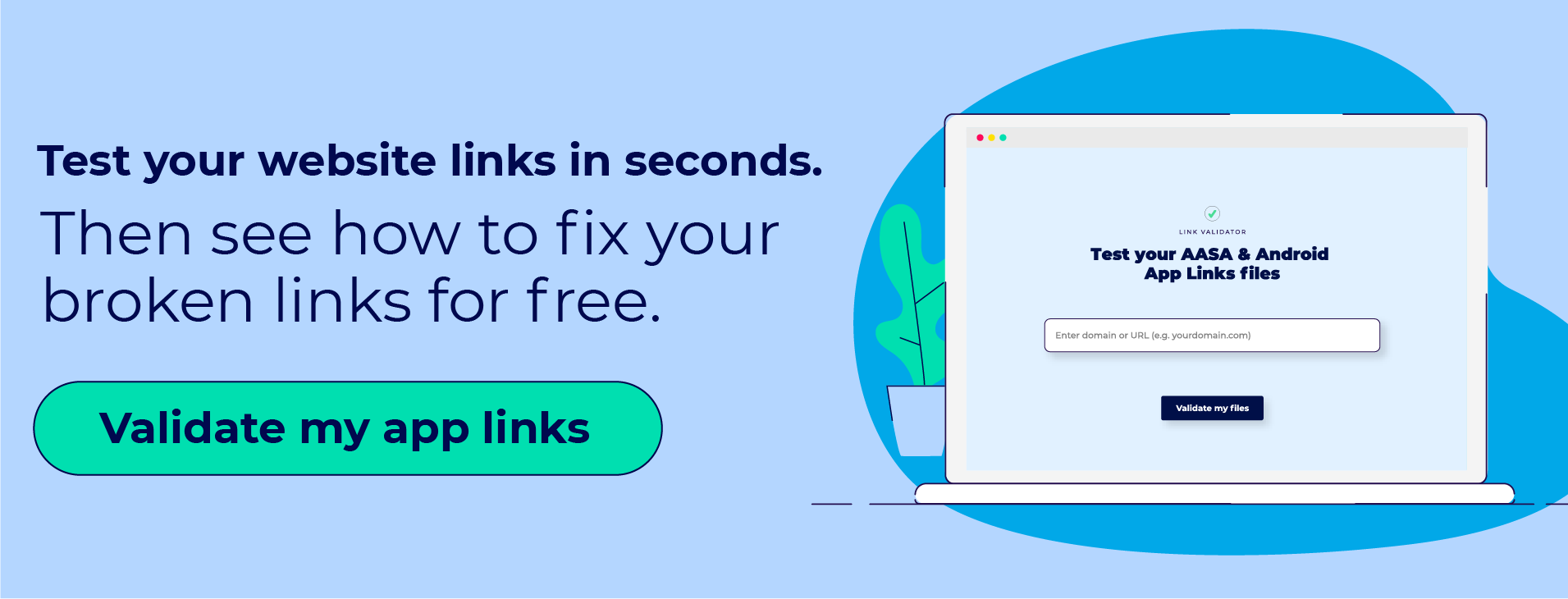 App links validator tool: test your website links in seconds