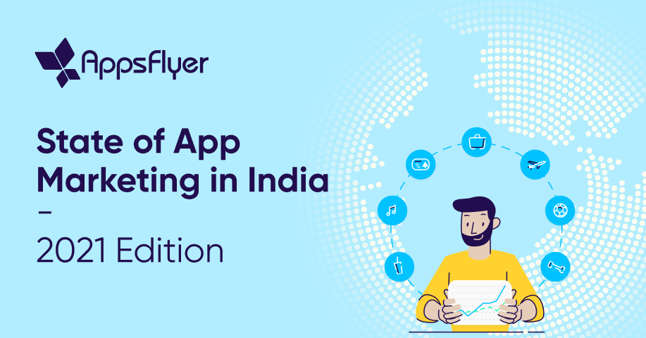State of App Marketing in India 2021 Edition (featured image)