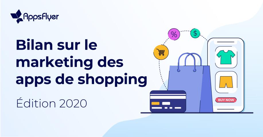 Bilan 2020 des apps de shopping