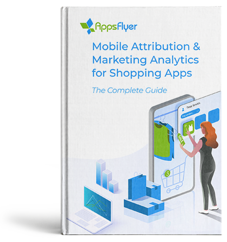 Guía Atribución móvil y marketing eCommerce AppsFlyer