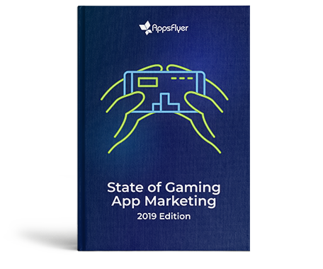 Guía sobre el marketing de los juegos - AppsFlyer