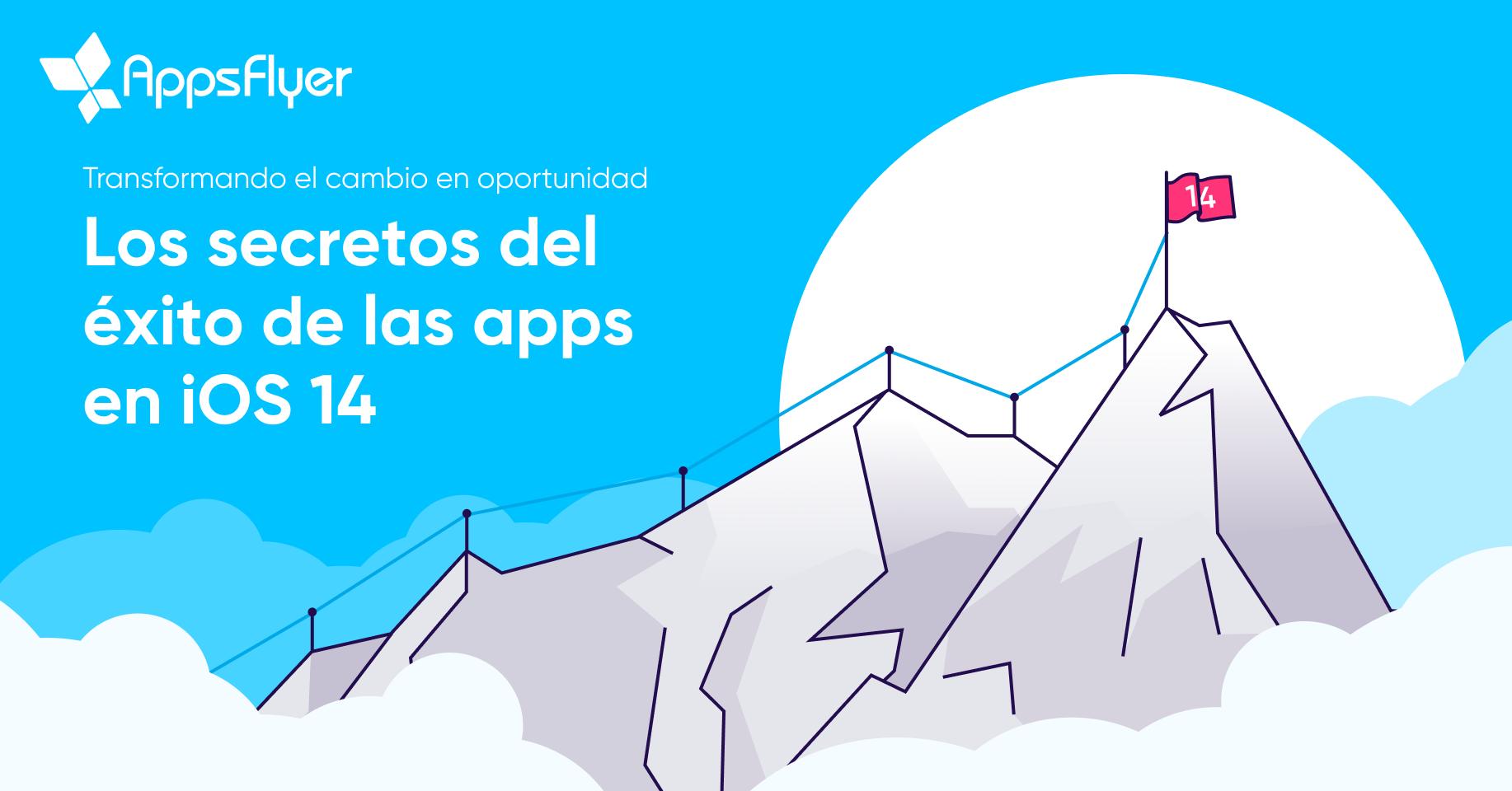 Guía iOS 14 con AppsFlyer