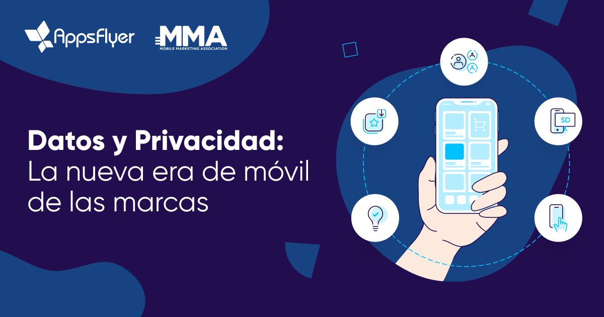 Datos y privacidad, MMA & AppsFlyer