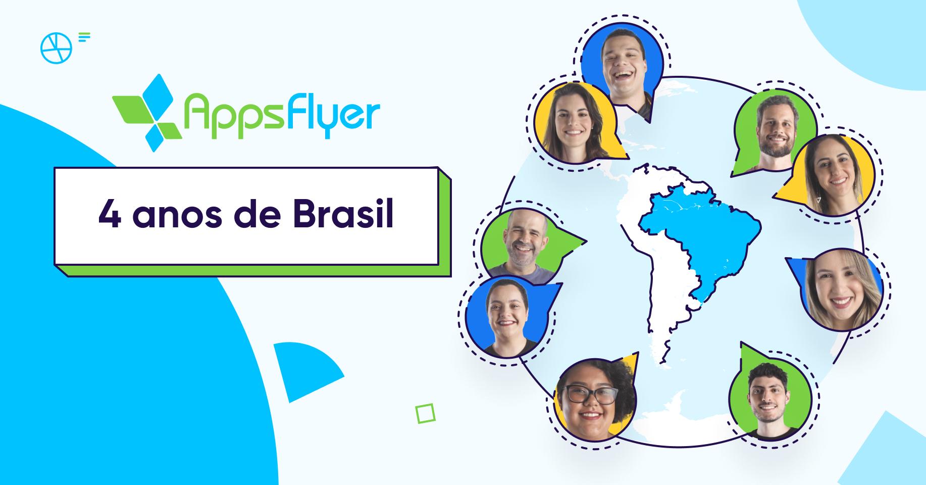 4 anos de appsflyer brasil