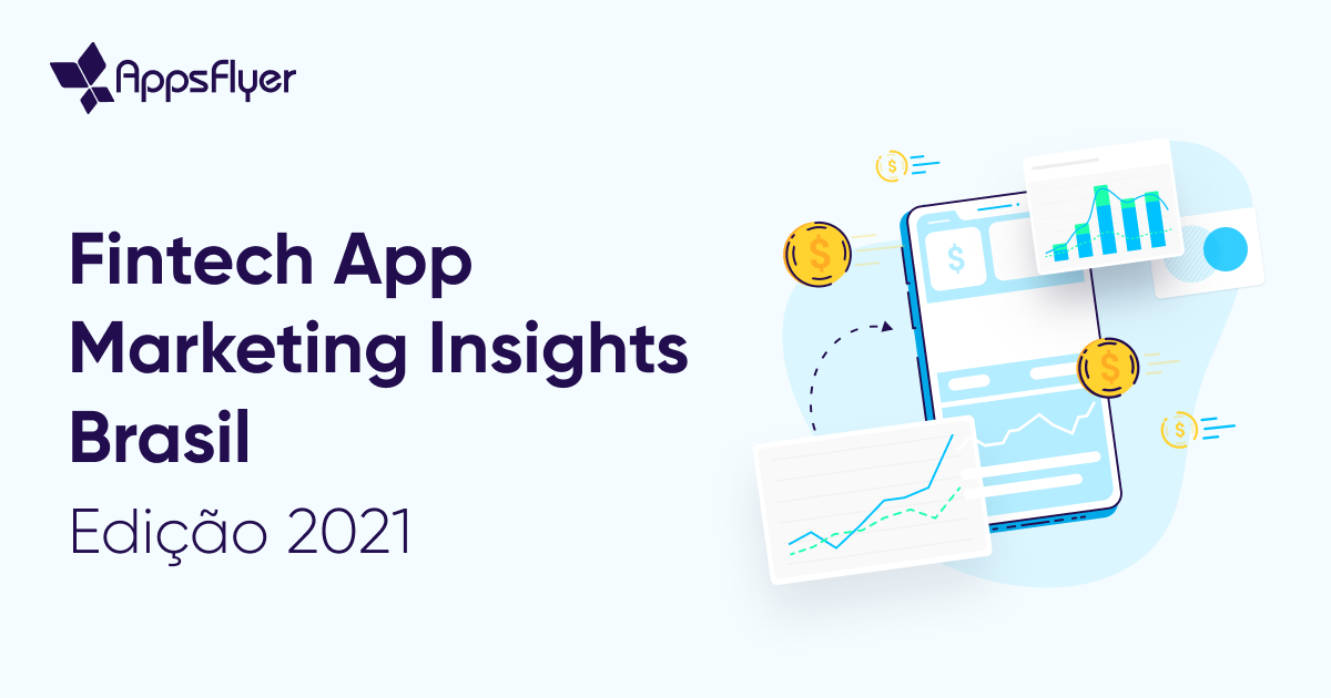Fintech App Marketing Insights AppsFlyer
